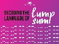 Decoding the Language of Lump Sum