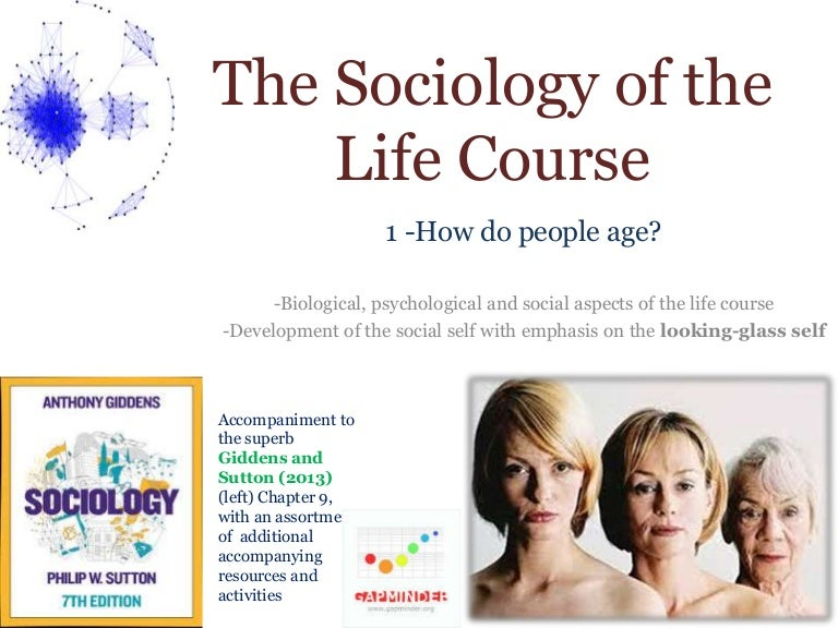 The Sociology Of The Life Course 1 An Introduction To The Sociology