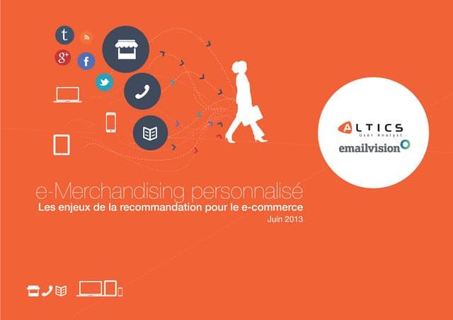 L'e-Merchandising personnalisé: Les enjeux de la recommandation pour le e-Commerce
