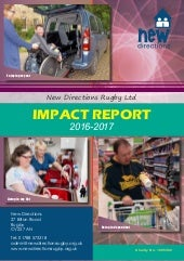 Impact Report 2016 to 17 - New Directions (Rugby) Ltd.