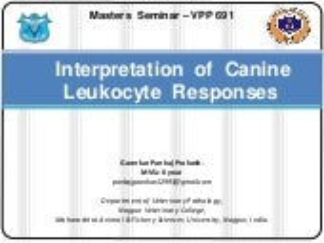 Interpretation  of  Canine Leukocyte  Responses