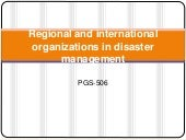 Regional and International organizations in Disaster Management