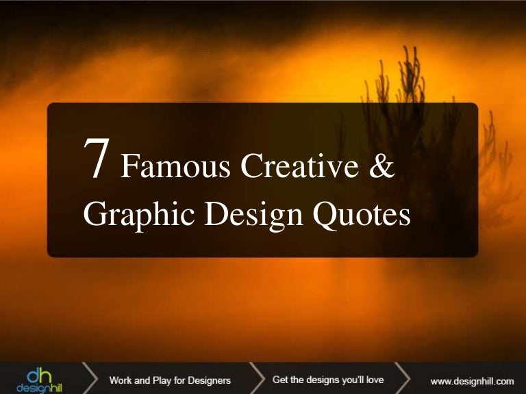 7 Famous Creative And Graphic Design Quotes