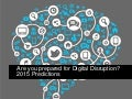 Are you prepared for Digital Disruption? 2015 Predictions