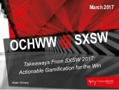 SXSW 2017 Takeaways: Actionable Gamification for the Win