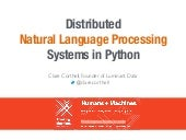 Distributed Natural Language Processing Systems in Python