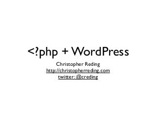 ?php + WordPress