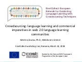 Crowdsourcing: language learning and commercial imperatives in web 2.0 language learning communities