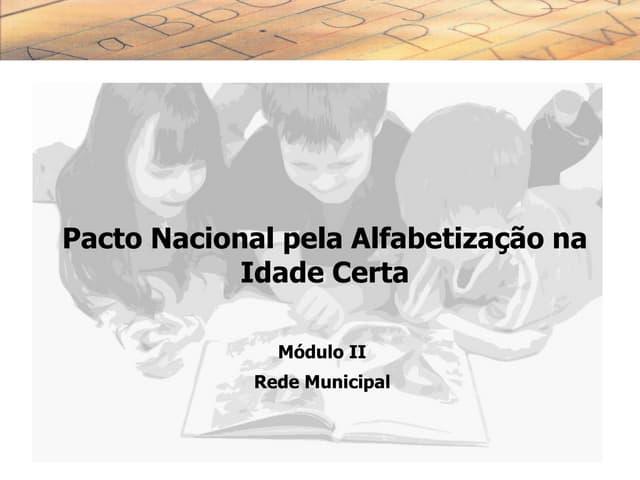 Slides pacto modulo ii rede municipal