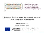 "Crowdsourcing in language learning and teaching: ""small"" languages' achievements"