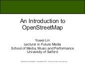 An Introduction to OpenStreetMap and Paper Mapping (2011 Software Freedom Day)