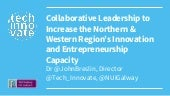 Collaborative Leadership to Increase the Northern & Western Region's Innovation and Entrepreneurship Capacity