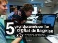 5 grundpræmisser for digital deltagelse