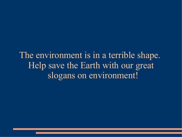 The Best Slogans On Environment