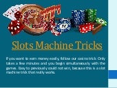 slots machine tricks