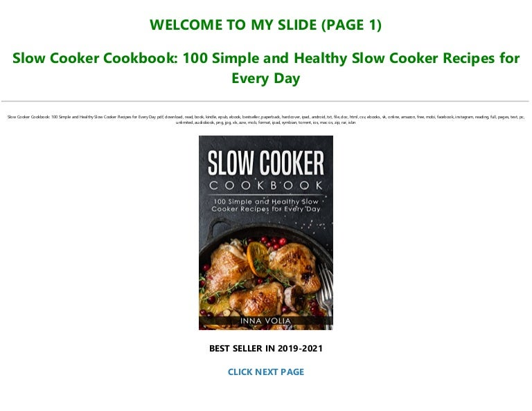 Free Download [PDF] Slow Cooker Cookbook: 100 Simple and Healthy Slow Cooker Recipes for Every Day Full Pages
