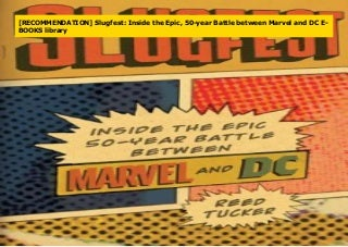 [BEST BOOKS] Slugfest: Inside the Epic, 50-Year Battle Between Marvel and DC PDF books