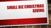 Small biz christmas giving