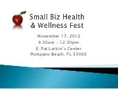 Small biz health & wellness fest2012