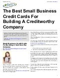 The Best Small Business Credit Cards For Building A Creditworthy Company