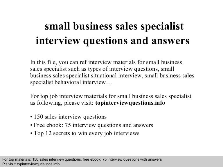 Small business sales specialist interview questions and answers