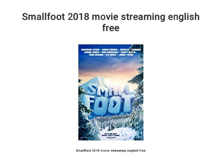 Smallfoot 2018 Movie Streaming English Free