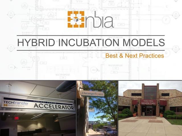 Hybrid Business Incubation Models (NBIA 2015)