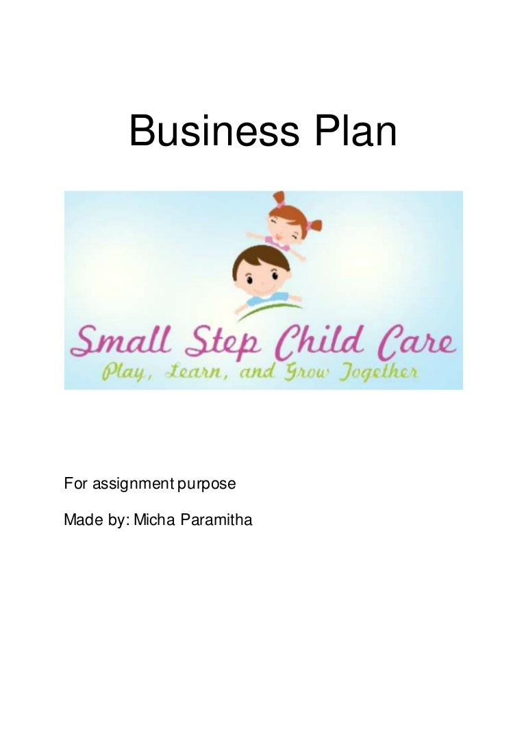 Small Step Child Care Business Plan - Daycare business plan template