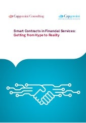 Smart Contracts in Financial Services: Getting from Hype to Reality. Report