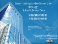 Contributing to the Smart City Through Linked Library Data