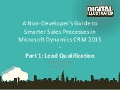 Smarter Sales Process in Dynamics CRM 2015 - Part 1: Lead Qualification