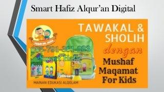 Smart Hafiz Gadget , Smart Hafiz Gramedia , Smart Hafiz Hfizah , 085-791-381-223