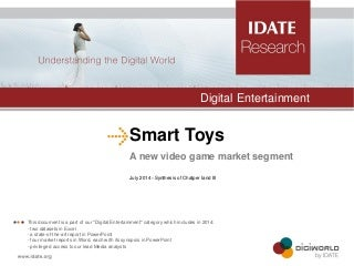 Smart toys: A new video game market segment