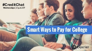 Smart Ways to Pay for College