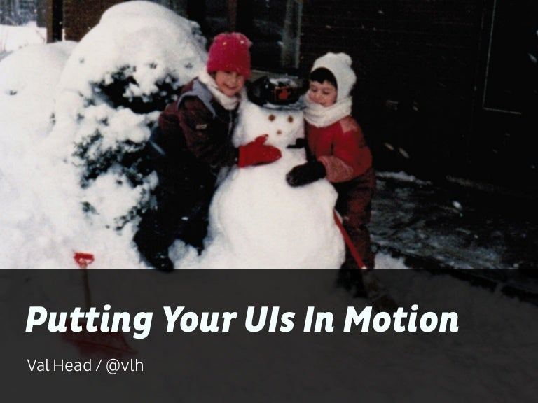 Putting Your UIs In Motion On The Web (Animation & UX)