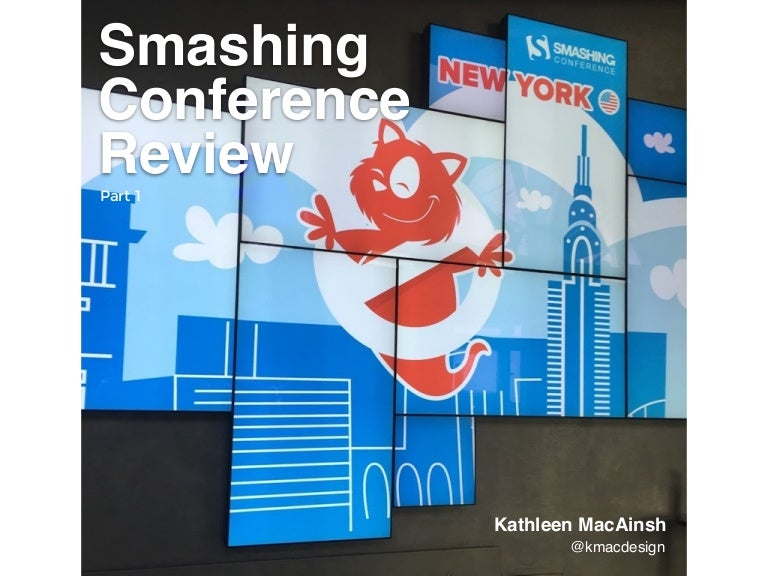 Smashing Conf Review Part 1