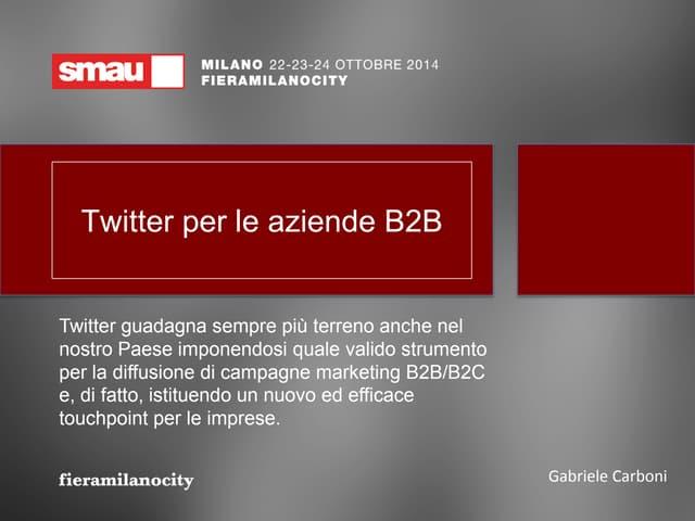 SMAU Milano 2014: Twitter per le aziende B2B