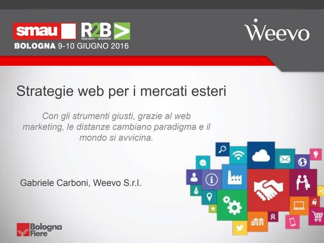 Strategie web per i mercati esteri - SMAU Bologna 2016