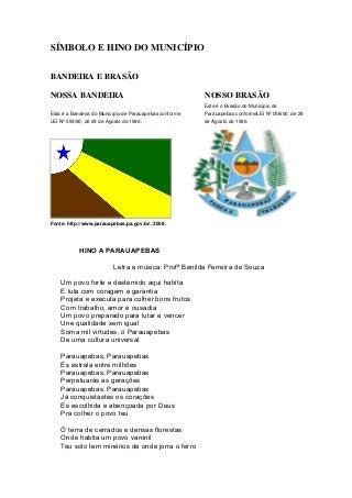 Símbolo e Hino do Município Parauapebas