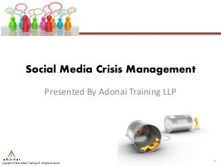 Social Media Crisis Management: Three Case Studies