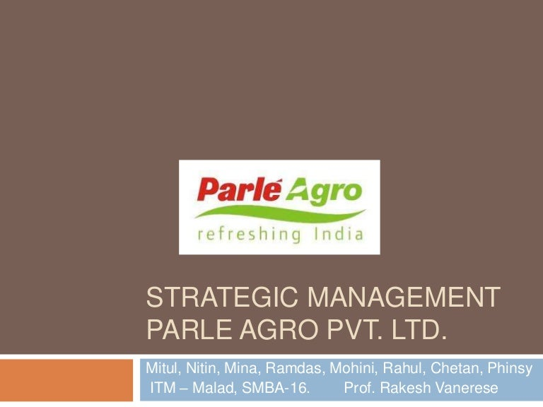 parle agro essay Essay example: parle export project we will write a custom essay sample  on any topic   contact details parle agro pvt ltd off western express highway.