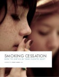 Smoking Cessation: How to get 20 to 25 year old Canadians to consider quitting.