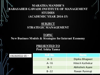 New Business Models & Strategies for Internet Economy strategic management