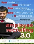 Employee Recruiting 3.0 - breaking down silos