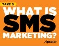 What is SMS Marketing and Why Should You Care?