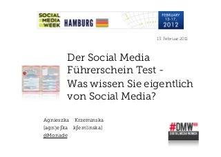 Social Media Week Hamburg: Welcome to Social Media - Der Social Media Führerschein.