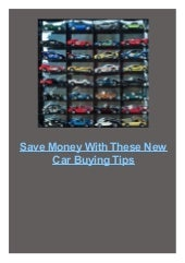 Save Money With These New Car Buying Tips