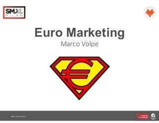 Smxl 2016 Milano - Euro marketing
