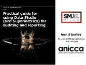 SMXL and eMetrics italy 2017 - Ann Stanley presentation on data studio and supermetrics for visualisation
