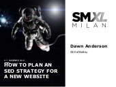 Planning an SEO Strategy for a New Website - SMXL Milan 2019
